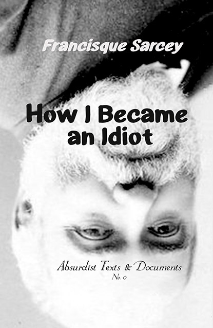 Cover Image of How I Became an Idiot